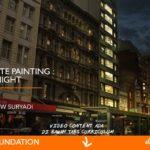 "Seri Foundation : Basic Matte Painting  ""Siang & Malam"""