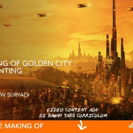 Dapoer Animasi : The Making of Golden City Matte Painting