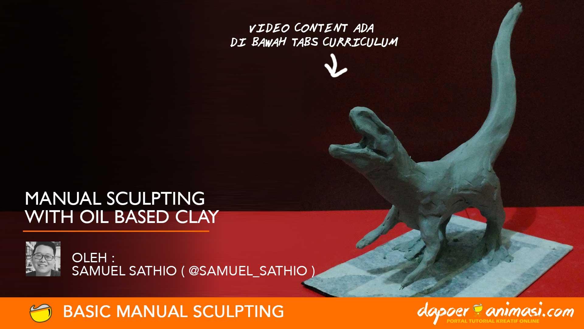 Dapoer Animasi : Seri Manual Sculpting : Manual Sculpting with Oil Based Clay