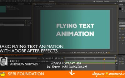 Dapoer Animasi :  Basic Flying Text Animation with After Effect