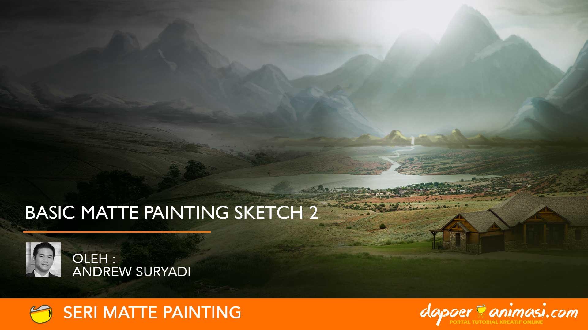 Dapoer Animasi : Basic Matte Painting Sketch 2