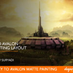 Dapoer Animasi ( Prasmanan Preview ) : Journey to Avalon Matte Painting Layout