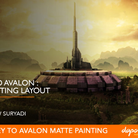 Dapoer Animasi ( Prasmanan Preview ) : Journey to Avalon Matte Painting Layout
